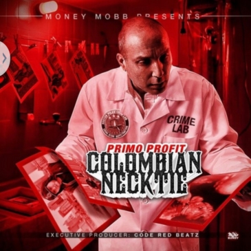 Listen & Download Primo Profit 'Colombian Necktie'